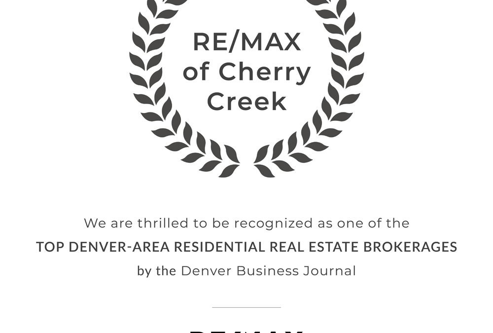 RE/MAX of Cherry Creek Recognized as a Top Denver-Area Residential Real Estate Brokerage