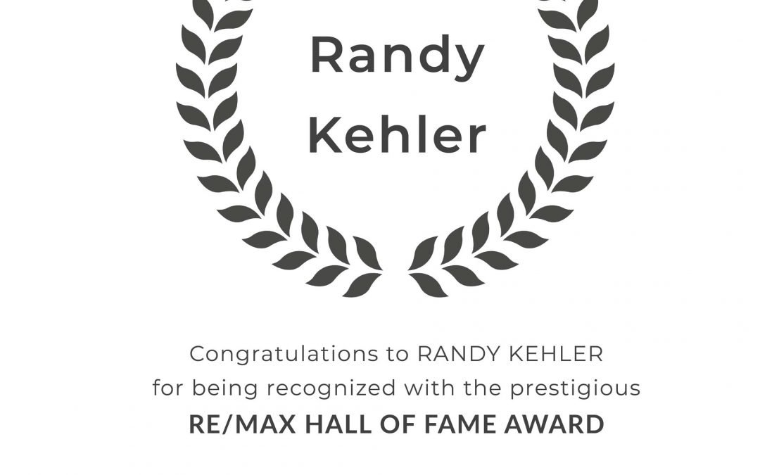 Randy Kehler Earns RE/MAX Hall of Fame Award