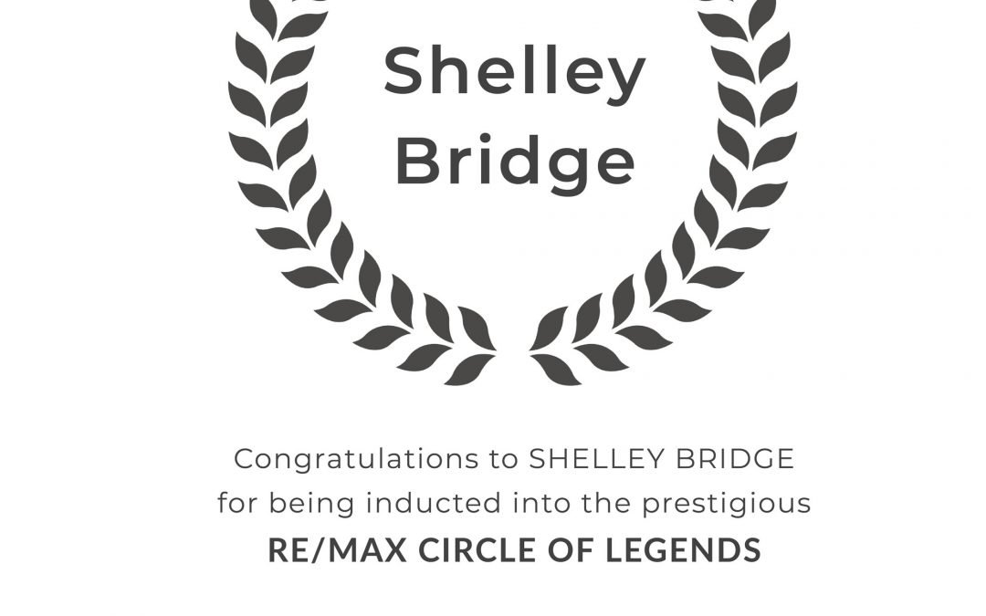 Shelley Bridge Inducted Into RE/MAX Circle of Legends