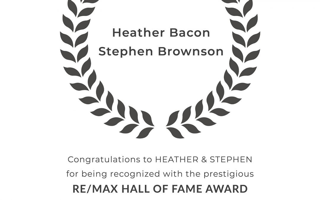 Heather Bacon + Stephen Brownson Earn RE/MAX Hall of Fame Award