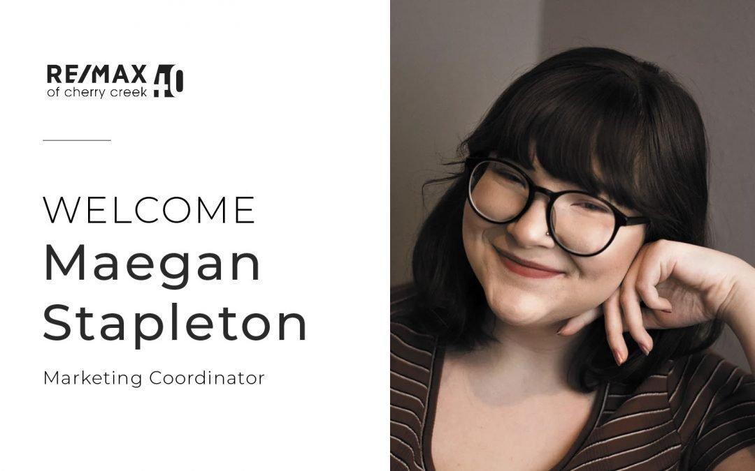 RE/MAX of Cherry Creek Welcomes Maegan Stapleton, Marketing Coordinator